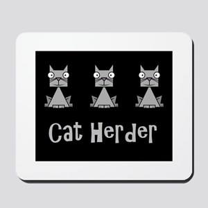 Cat Herder - job humor with cats Mousepad