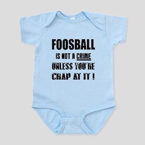 Foosball is not a crime Unless Baby Light Bodysuit