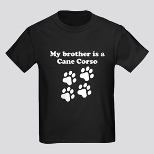 My Brother Is A Cane Corso T-Shirt