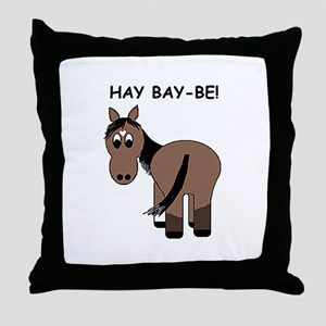 Hay Bay-Be! Horse Throw Pillow
