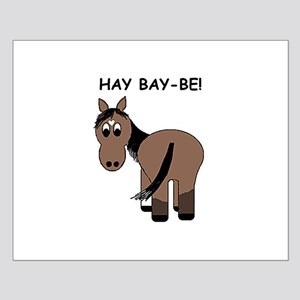 Hay Bay-Be! Horse Small Poster