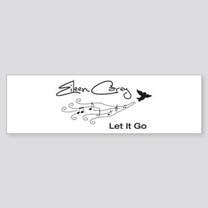 Let It Go Bumper Sticker