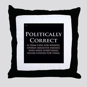 Politically Correct Throw Pillow