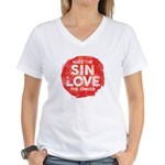 Hate the Sin, Love the Sinner T-Shirt