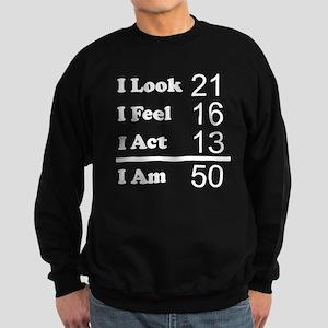 I Am 50 Sweatshirt