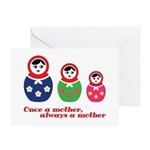 Once a mother, always a mother Greeting Cards