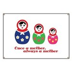 Once a mother, always a mother Banner