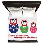 Once a mother, always a mother King Duvet