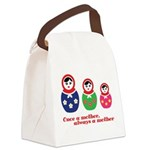 Once a mother, always a mother Canvas Lunch Bag