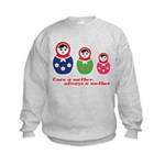 Once a mother, always a mother Sweatshirt