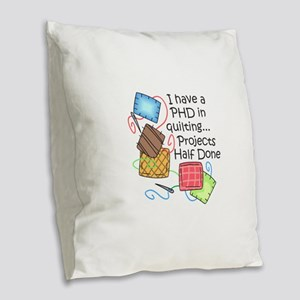PHD IN QUILTING Burlap Throw Pillow