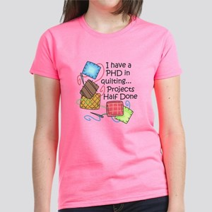 PHD IN QUILTING T-Shirt