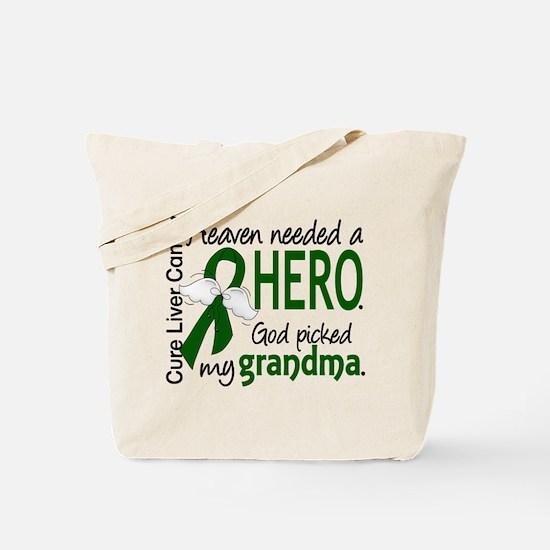 Liver Cancer HeavenNeededHero1 Tote Bag