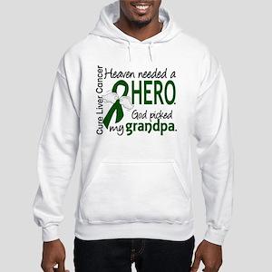 Liver Cancer HeavenNeededHero1 Hooded Sweatshirt