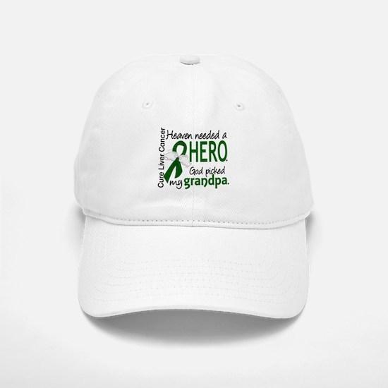 Liver Cancer HeavenNeededHero1 Baseball Baseball Cap