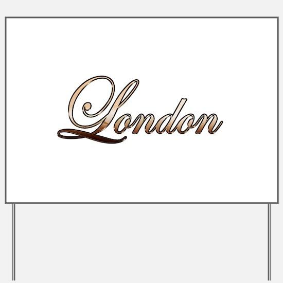 Gold London Yard Sign