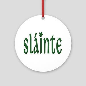 Slainte Ornament (Round)