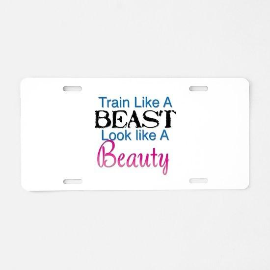 Train Like A Beast Look Lik Aluminum License Plate