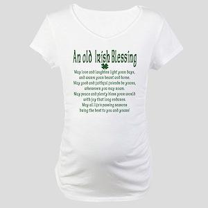 Old irish Blessing Maternity T-Shirt