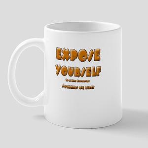 Expose Yourself Mug