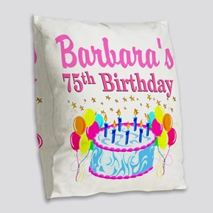 75TH CELEBRATION Burlap Throw Pillow