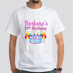 75TH CELEBRATION White T-Shirt