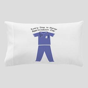 Nurse Appreciation Day Pillow Case
