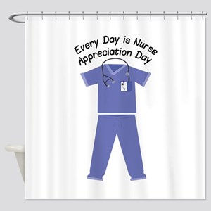 Nurse Appreciation Day Shower Curtain