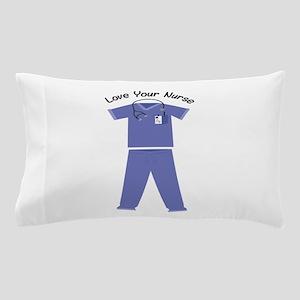 Love Your Nurse Pillow Case