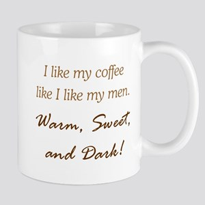 I LIKE MY MEN Mug
