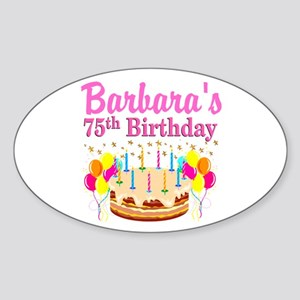 75TH CELEBRATION Sticker (Oval)