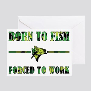BORN TO FISH Greeting Card