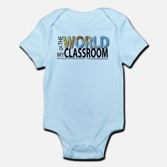 """""""The World is My Classroom"""" Infant Bodysuit"""