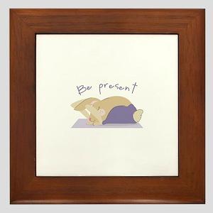 Be Present Framed Tile