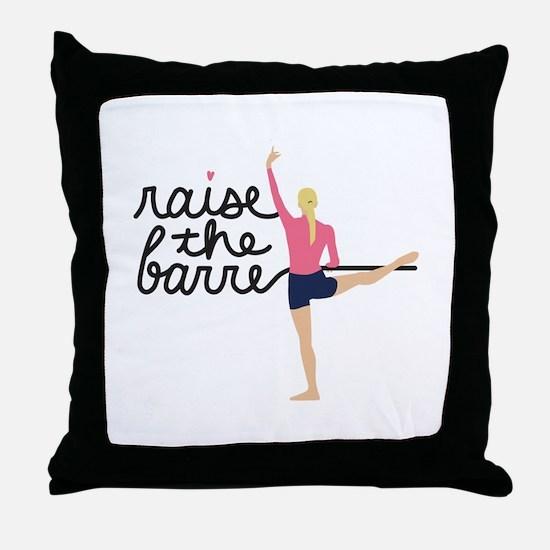 Raise The Barre Throw Pillow
