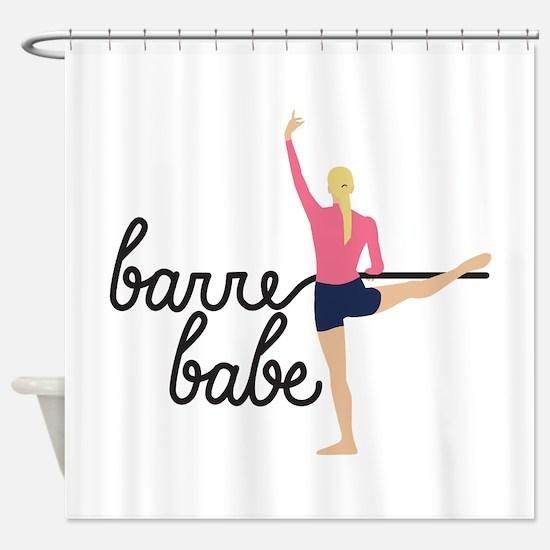 Barre Babe Shower Curtain