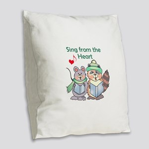 SING FROM THE HEART Burlap Throw Pillow
