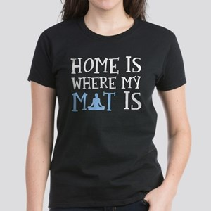 Home Is where My Mat Is T-Shirt
