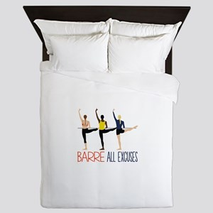 Barre All Excuses Queen Duvet