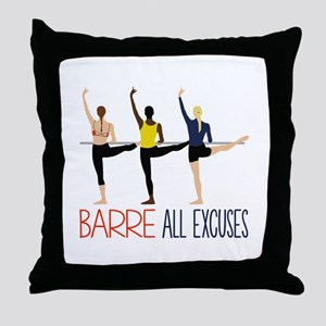 Barre All Excuses Throw Pillow