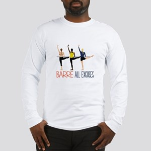 Barre All Excuses Long Sleeve T-Shirt
