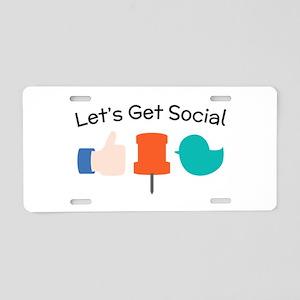 Let's Get Social Aluminum License Plate