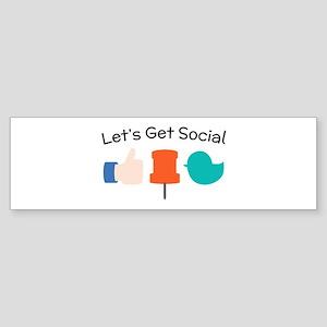 Let's Get Social Bumper Sticker