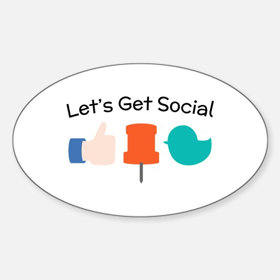 Let's Get Social Decal