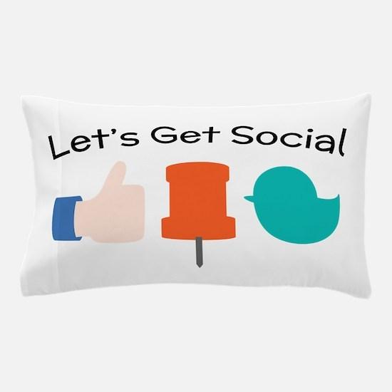 Let's Get Social Pillow Case