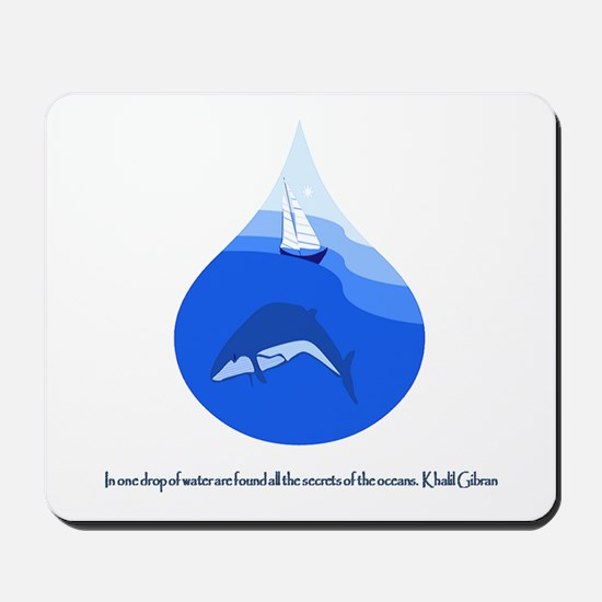 One Drop of Water Mousepad