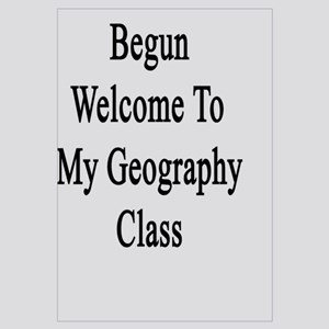 The Journey Has Begun Welcome To My Geography Clas
