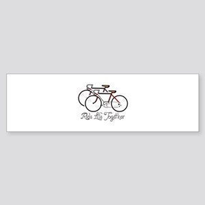 RIDE LIFE TOGETHER Bumper Sticker