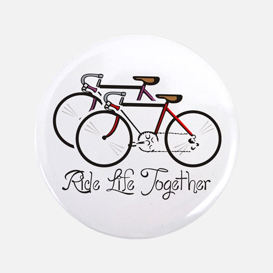 "RIDE LIFE TOGETHER 3.5"" Button (100 pack)"
