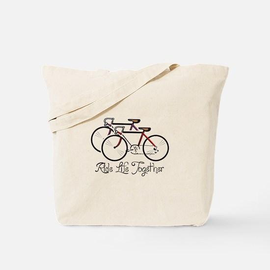 RIDE LIFE TOGETHER Tote Bag